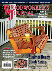 Woodworker's Journal – May/June 2017 Issue Preview