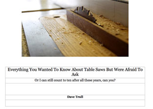 Everything You Ever Wanted to Know About Table Saws
