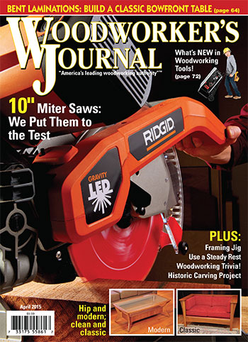 Woodworker's Journal – March/April 2015